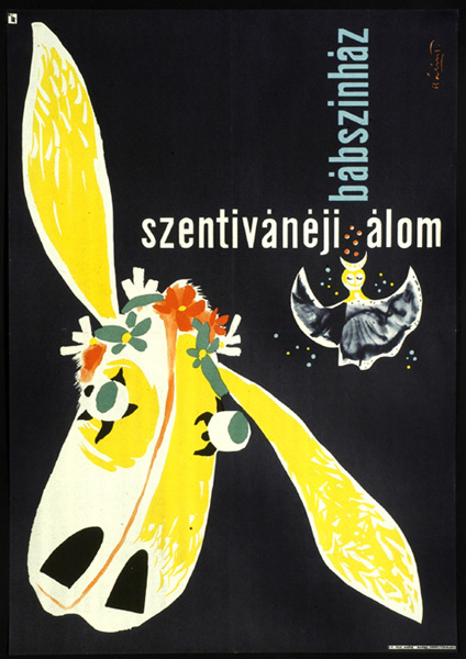 A Midsummer Night's Dream (Szentivánéji álom). Theater poster, design by Endre Bálint