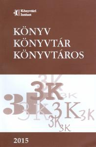 Könyv, Könyvtár, Könyvtáros 2015/1–12.