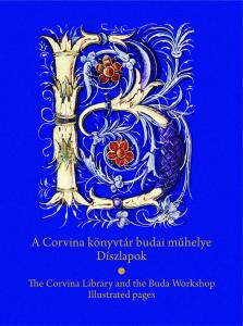 The Corvina Library and the Buda Workshop. Illustrated pages