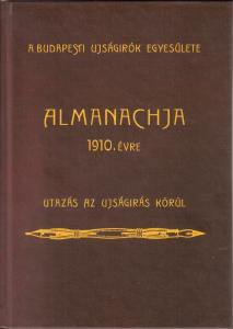 A Budapesti Ujságirók Egyesülete Almanachja 1910. évre