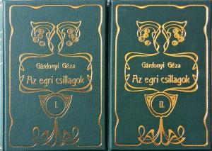 Gárdonyi Géza: Az egri csillagok I–II. kötet