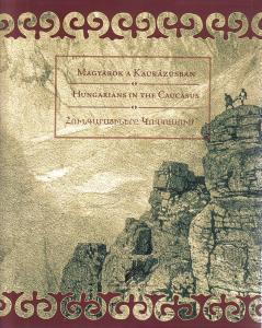 Hungarians in the Caucasus