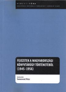 Chapters from the history of Hungarian library policies (1945–1956)