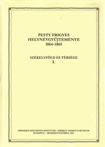 Pesty Frigyes helynévgyűjteménye 1864-1865. Kovászna megye