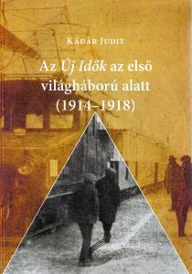 Új Idők [New Times] during World War I (1914–1918)