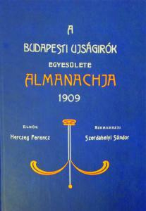 Almanac of the Budapest Journalists' Association 1909